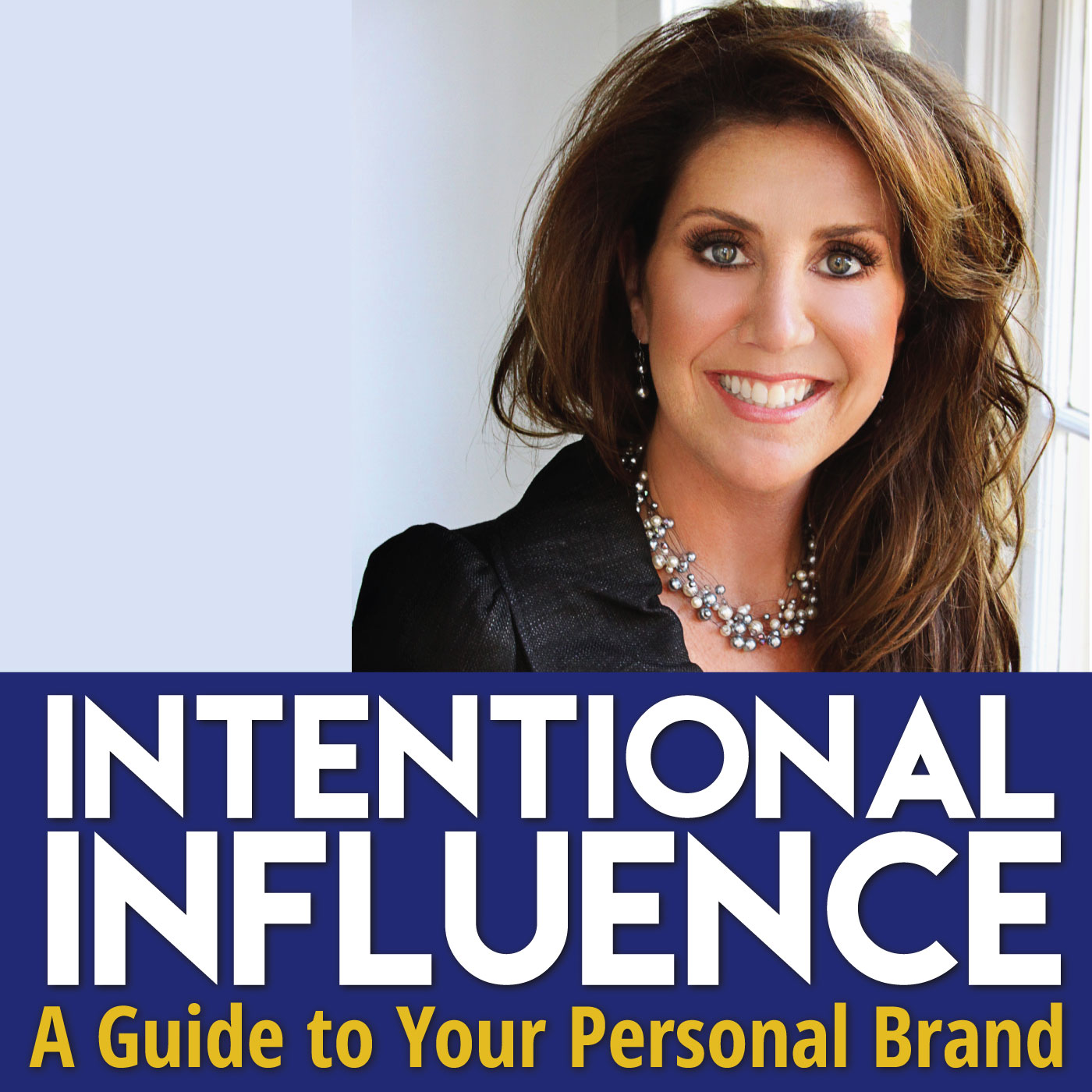 Intentional Influence™ Podcast with Melissa Murray